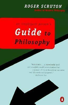 An Intelligent Persons Guide to Philosophy