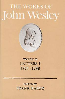 The Works of John Wesley Volume 25