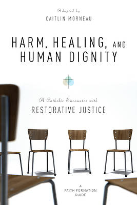 Picture of Harm, Healing, and Human Dignity