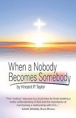 When a Nobody Becomes Somebody