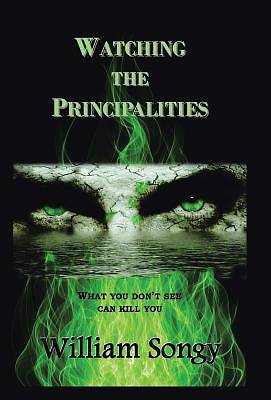 Watching the Principalities