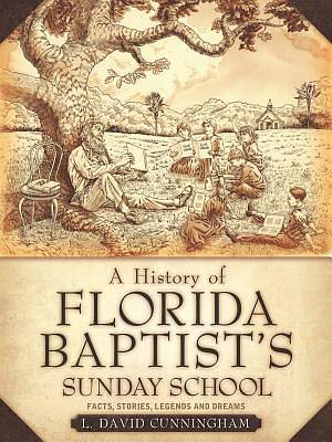 Picture of A History of Florida Baptist's Sunday School