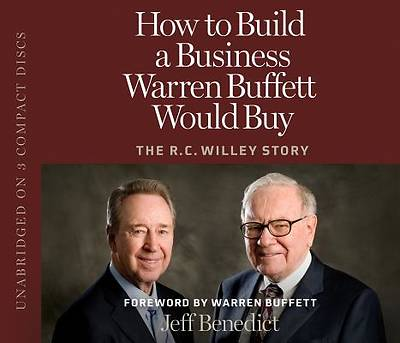 How to Build a Business Warren Buffett Would Buy