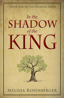 Picture of In the Shadow of the King