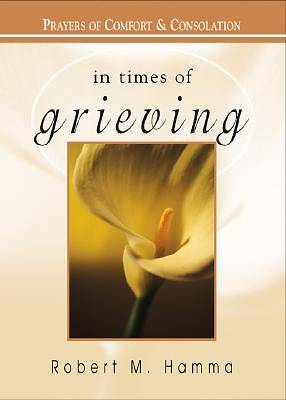 Picture of In Times of Grieving