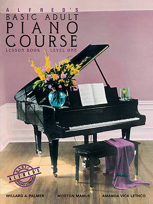 Alfreds Basic Adult Piano Course Level One; Lesson Book