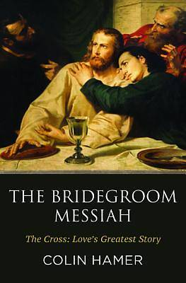 Picture of The Bridegroom Messiah