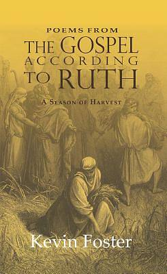 Poems from the Gospel According to Ruth