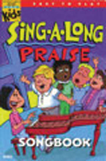 Kids Sing-a-Long Praise Songbook With Bonus CD