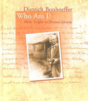 Dietrich Bonhoeffer - Who Am I?