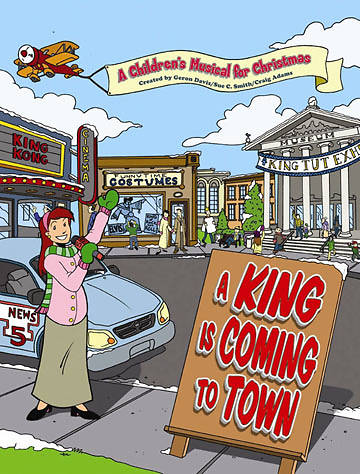 A King Is Coming To Town Choral Book