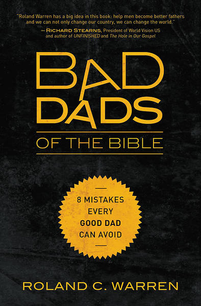 Bad Dads of the Bible