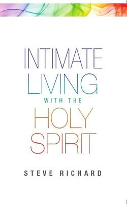 Picture of Intimate Living with the Holy Spirit