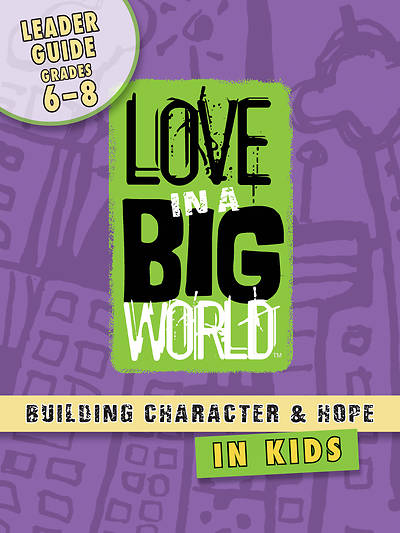 Picture of Love In A Big World Six Session Leader Gr 6-8 Download