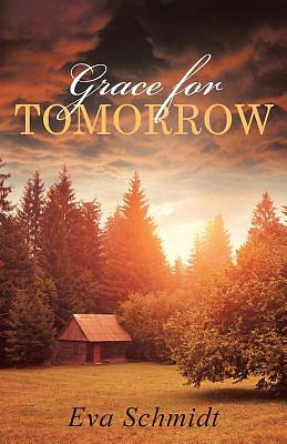 Grace for Tomorrow
