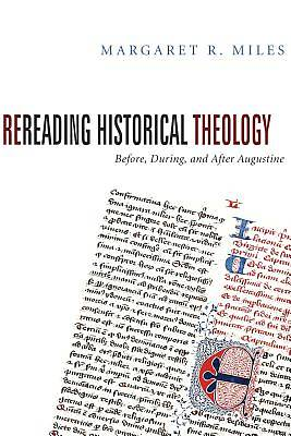 Picture of Rereading Historical Theology