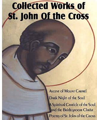 Collected Wroks of St. John of the Cross