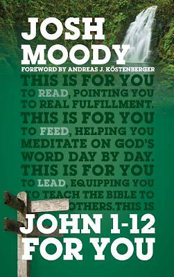 Picture of John 1-12 for You