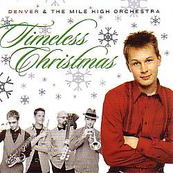 Denver & The Mile High Orchestra - Timeless Christmas CD