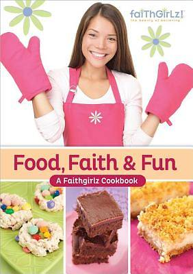 Food, Faith & Fun