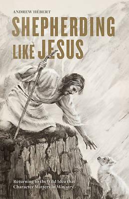 Picture of Shepherding Like Jesus