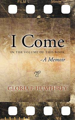 Picture of I Come....a Memoir