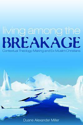 Picture of Living Among the Breakage