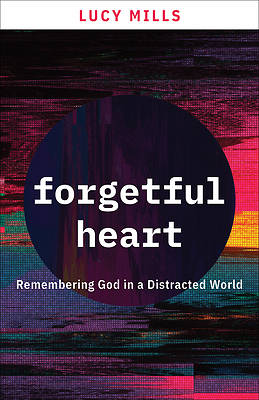 Picture of Forgetful Heart