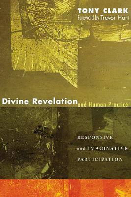 Divine Revelation and Human Practice