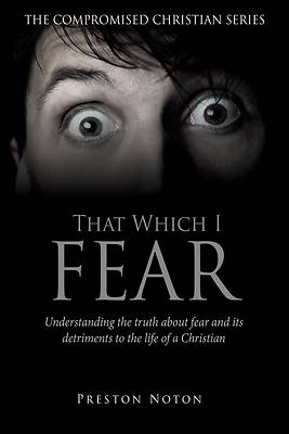 Picture of That Which I Fear