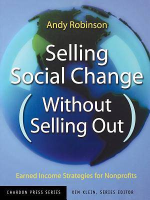 Selling Social Change Without Selling Out