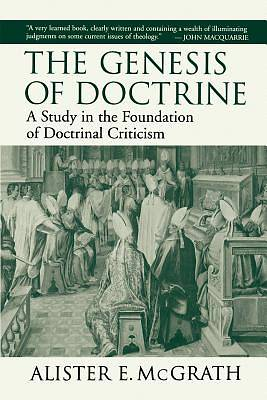 The Genesis of Doctrine