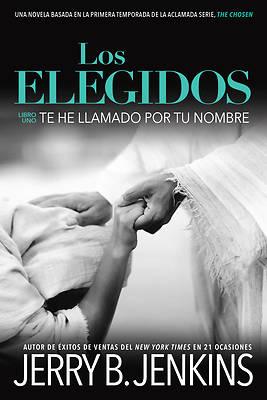 Picture of Los Elegidos Te He Llamado Por Tu Nombre