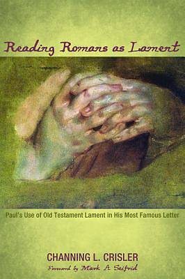Picture of Reading Romans as Lament