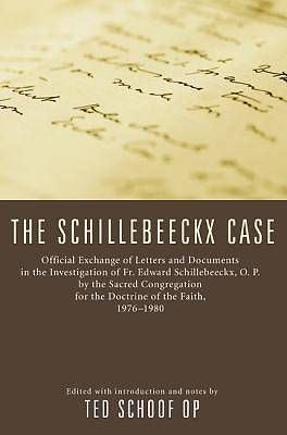 The Schillebeeckx Case