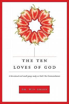 The Ten Loves of God