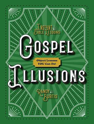 Picture of Instant Bible Lessons: Gospel Illusions