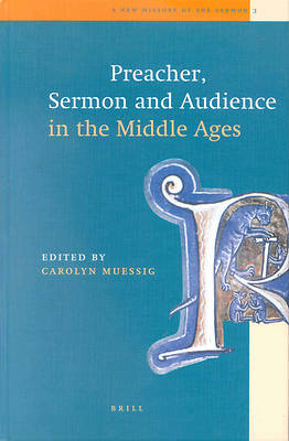 Picture of A New History of the Sermon, Preacher, Sermon and Audience in the Middle Ages