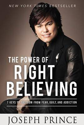Picture of The Power of Right Believing