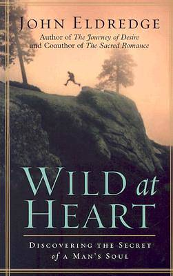 Wild at Heart Large Print Edition