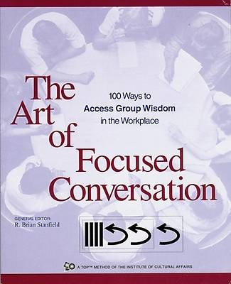 Picture of The Art of Focused Conversation