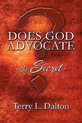 "Does God Advocate ""The Secret""?"