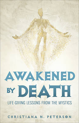 Picture of Awakened by Death