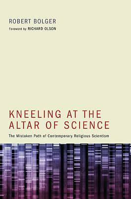 Picture of Kneeling at the Altar of Science