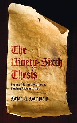 Picture of The Ninety-Sixth Thesis