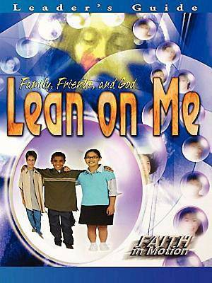 Lean on Me Leaders Guide