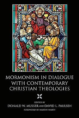 Picture of Mormonism in Dialogue with Contemporary Christian Theologies