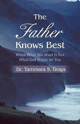 The Father Knows Best