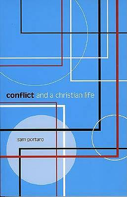 Picture of Conflict and a Christian Life