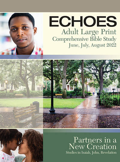 Echoes Adult Comprehensive Bible Study Large Print Student Book SummerSummer